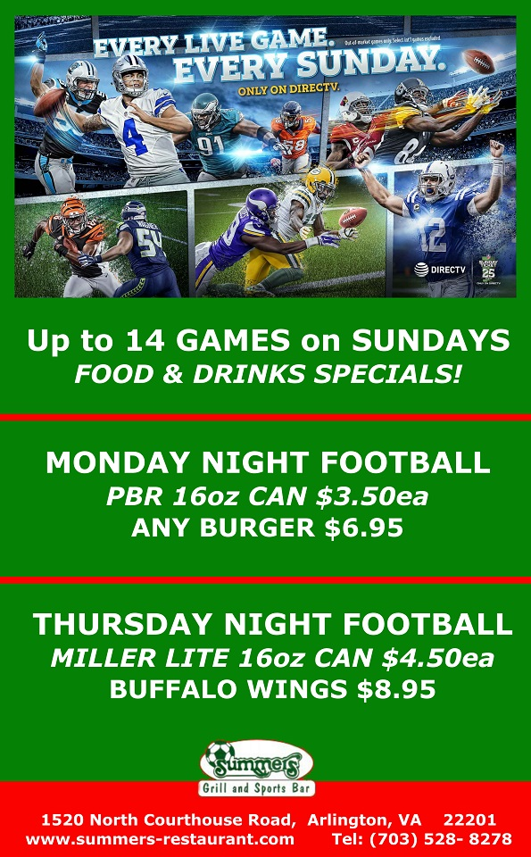 Join us for Live NFL Games Every Sunday, Monday and Thursday at Summers!