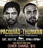 See live PBC Boxing Pacquiao vs Thurman fight at Summers